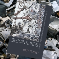 "General Ludd in the Long Seventies - a review of Matt Tierney's ""Dismantlings"""